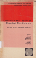 Classics in the Theory of Chemical Combination