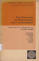 The Discovery of Radioactivity and Transmutation